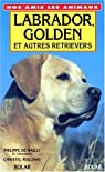 Labrador, golden et autres retrievers par Philippe de Wailly