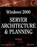 Windows 2000 Server Architecture and Planning, Morten S. Nielsen, 1576106071