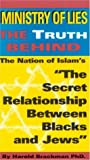 Ministry of Lies: The Truth Behind the Nation of Islam's ''the Secret Relationship Between Blacks and Jews''