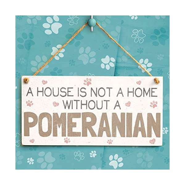 """Meijiafei A House is Not A Home Without A Pomeranian - Dog Sign/Plaque 10""""x5"""" 2"""