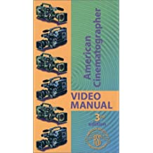American Cinematographer Video Manual