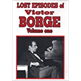 Lost Episodes of Victor Borge - Volume One