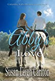 img - for Abby's Love: A Christian Historical Romance (Calamity Falls Historical Romances Book 1) book / textbook / text book