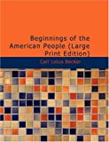 Beginnings of the American People, Carl Lotus Becker, 1434682714