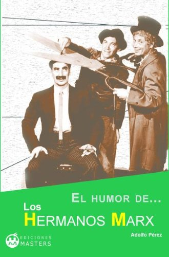 Descargar Libro El Humor De Los Hermanos Marx Adolfo Perez Agustí