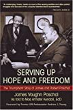 Serving up Hope and Freedom, Mae A. Kendall, 1583482946