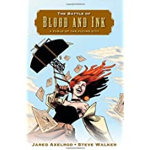 The Battle of Blood and Ink: A Fable of the Flying City