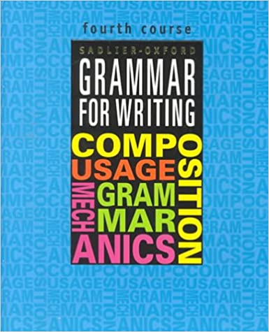 Grammar for Writing, 4th Course (Grammar for Writing Ser. 1): Martin ...