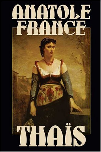 anatole france our lady s juggler La revolte des anges (revolt of the angels, 1914) is often considered anatole france's most profound novel  (a chronicle of our own times) 1: l'orme du mail.