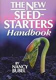 The New Seed Starters Handbook (Rodale Organic Gardening)