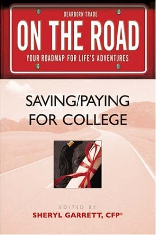 On the Road: Saving/Paying for College(On the Road Series)