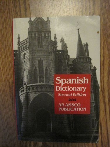 New College Spanish and English Dictionary (An Amsco school publication)