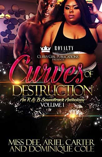 Curves Of Destruction: An R&B Soundtrack Anthology