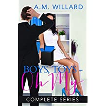 Boys, Toys - Oh My!  Complete Series