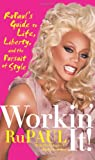 Workin' It!, RuPaul and Merle Ginsberg, 006198583X