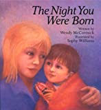 The Night You Were Born, Wendy McCormick, 1561452254