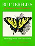 img - for Butterflies of Eastern North America: A Coloring Album and Activity Book book / textbook / text book
