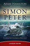 Simon Peter Leader Guide: Flawed but Faithful