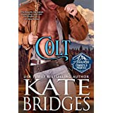 Colt (Alaska Cowboys and Mounties Book 1) (Western Historical Romance)