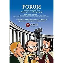 Forum: Lectiones Latinitatis Vivae: Speaking Latin As A Living Language