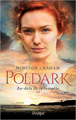 Poldark Tome 2 - Au-delà de la tempête - Winston Graham