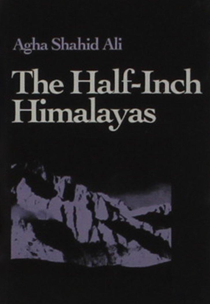 The Half-Inch Himalayas: Miniature Edition (Wesleyan New Poets)