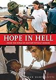 Hope in Hell, Dan Bortolotti, 1554071429