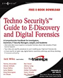 img - for Techno Security's Guide to E-Discovery and Digital Forensics: A Comprehensive Handbook book / textbook / text book