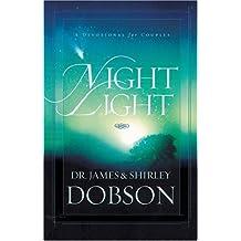 NIGHT LIGHT PB by DOBSON JAMES (2008) Paperback
