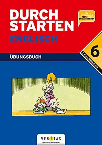 Durchstarten - Englisch - Neubearbeitung: 6. Schulstufe - Dein Übungsbuch: Übungsbuch mit Lösungen