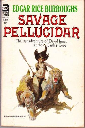Savage PellucidarFrom Ace Books