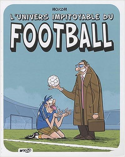 L'univers impitoyable du football pdf, epub ebook