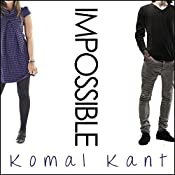 Impossible: With Me, Book 1 | Komal Kant