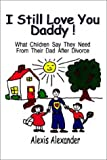 5157NKW6Y6L. SL160  What Children Say They Need from Their Dads After Divorce