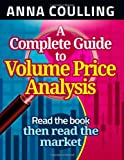 A Complete Guide to Volume Price Analysis, Anna Coulling, 1491249390