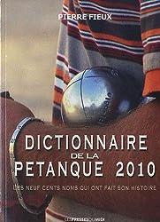 Dictionnaire de la pétanque 2010