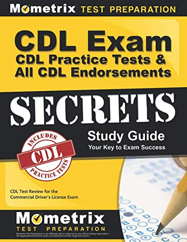 CDL Exam Secrets - CDL Practice Tests & All CDL Endorsements Study Guide: CDL Test Review for the Commercial Driver's License ()