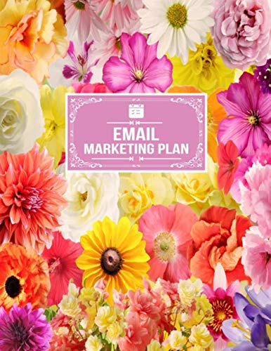 Campaign Planner - Email Marketing Plan: Marketing Campaign Goals And Strategy Planner Notebook