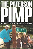 The Paterson Pimp, Randy Jackson A. K. A. Jashon, 0615223907