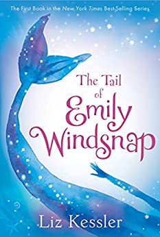 The Tail of Emily Windsnap by [Kessler, Liz]
