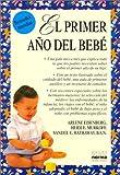 El Primer Ano del Bebe, Arlene Eisenberg and Heidi Murkoff, 9580434387