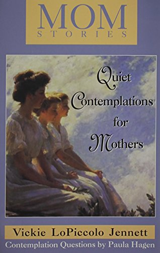 MOMStories: Quiet Contemplations for Mothers