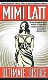 Ultimate Justice, Mimi Latt, 0671014617