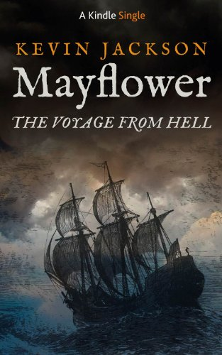 Mayflower:The Voyage from Hell (Kindle Single)