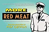 img - for More Red Meat: The Second Collection of Red Meat Cartoons by Max Cannon (1998-10-15) book / textbook / text book