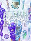 1000 Things You Should Know about Human Body, John Farndon, 1590844661