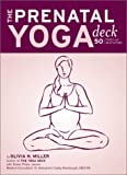 The Prenatal Yoga Deck, Olivia H. Miller, 0811836525