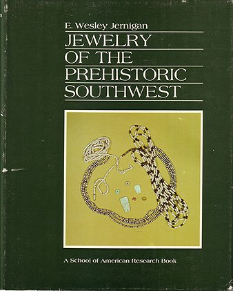 Jewelry of the prehistoric Southwest (Southwest Indian arts series)