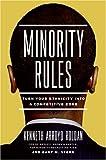 Minority Rules, Kenneth Arroyo Roldan and Gary M. Stern, 0060852054