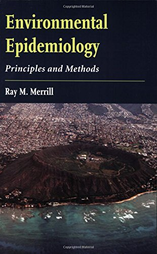 Environmental Epidemiology: Principles And Methods